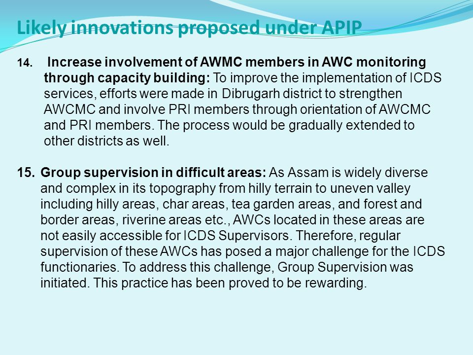 Likely innovations proposed under APIP 14. 14. Increase involvement of AWMC members in AWC monitoring through capacity building: To improve the implem