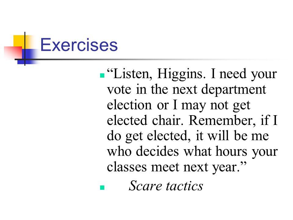 Exercises Listen, Higgins.