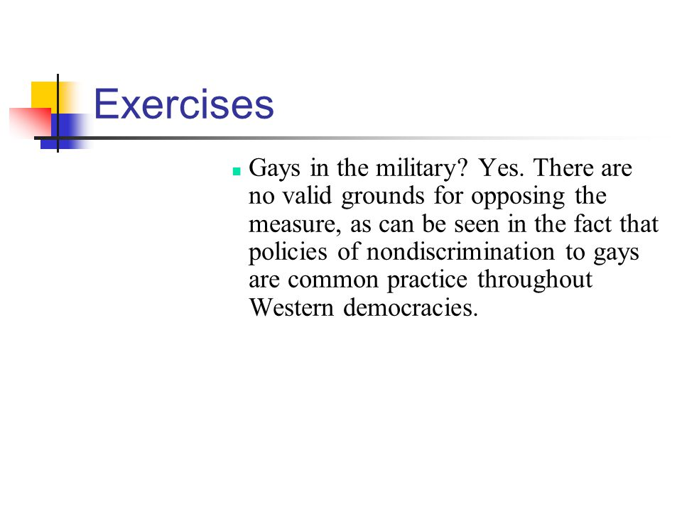 Exercises Gays in the military.Yes.