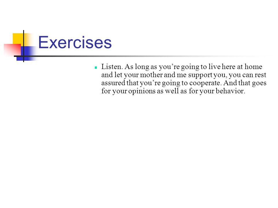 Exercises Listen.