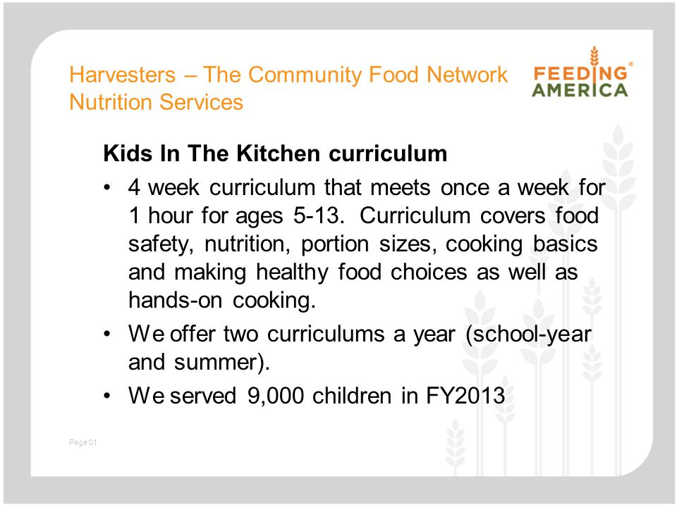 Slide with text and image Harvesters – The Community Food Network Best Practices: Why this works: Kids are involved.