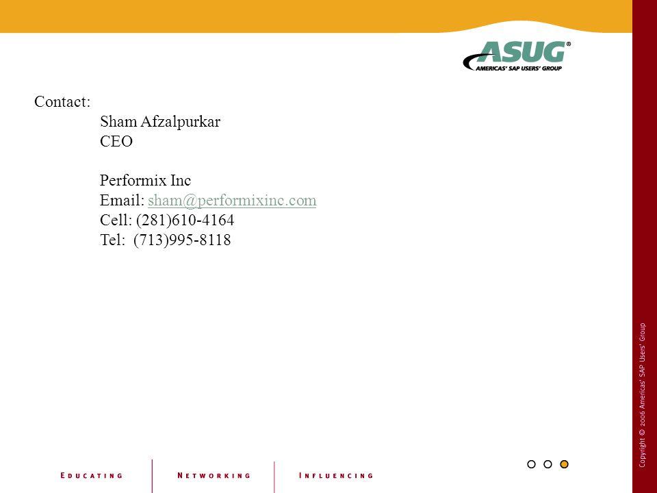 Contact: Sham Afzalpurkar CEO Performix Inc Email: sham@performixinc.comsham@performixinc.com Cell: (281)610-4164 Tel: (713)995-8118