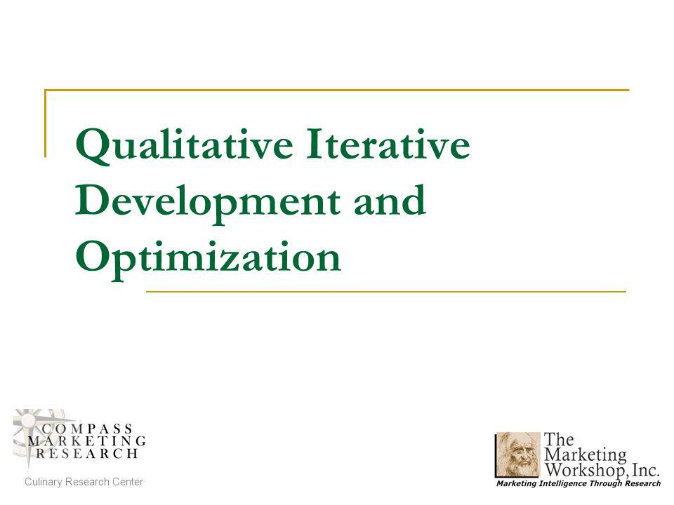 Qualitative Iterative Development and Optimization Culinary Research Center