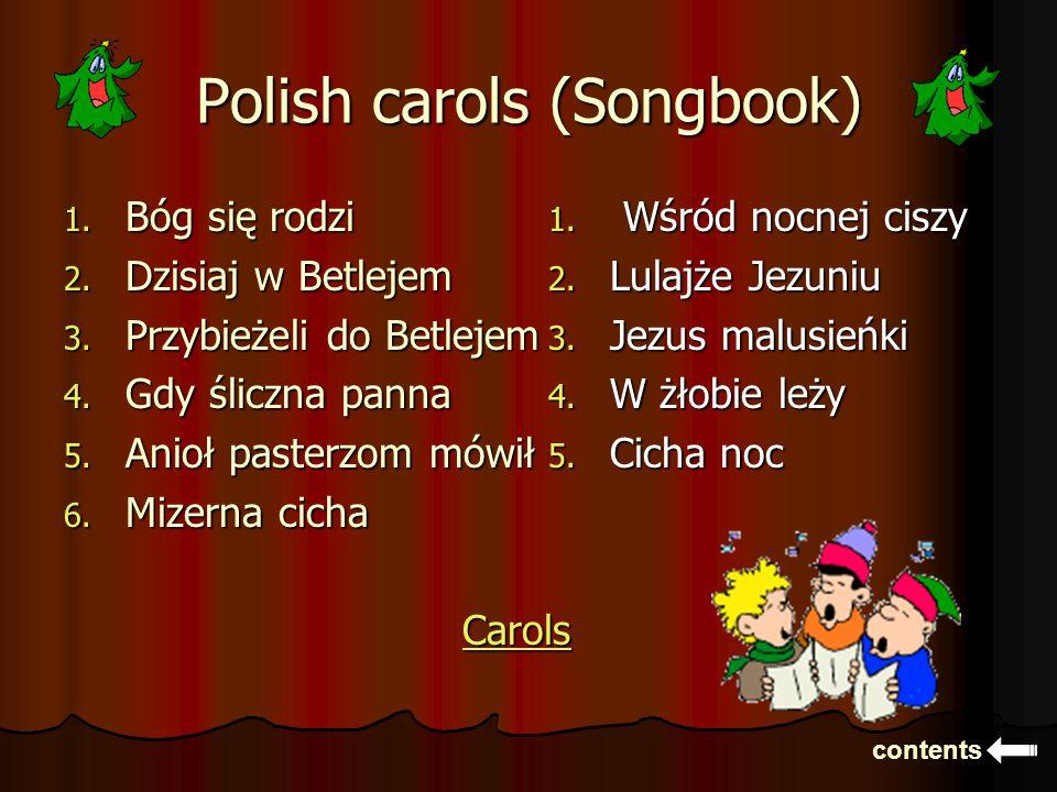 Polish carols (Songbook) 1. Bóg się rodzi 2. Dzisiaj w Betlejem 3.
