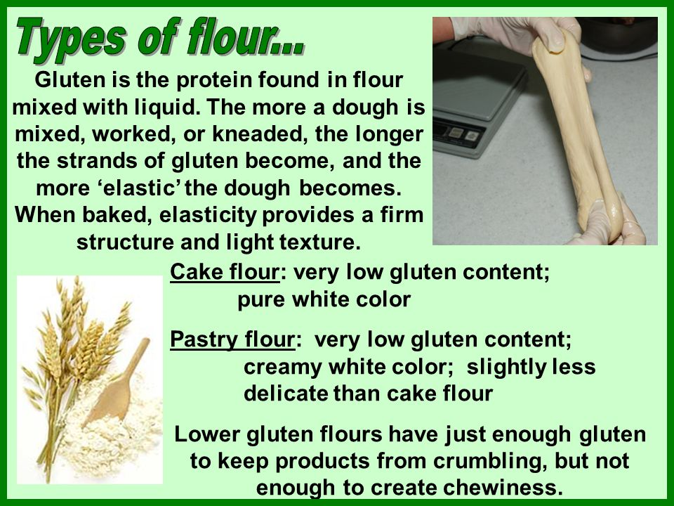 Flour is usually purchased pre-sifted, bleached or unbleached. Bleaching whitens the flour.