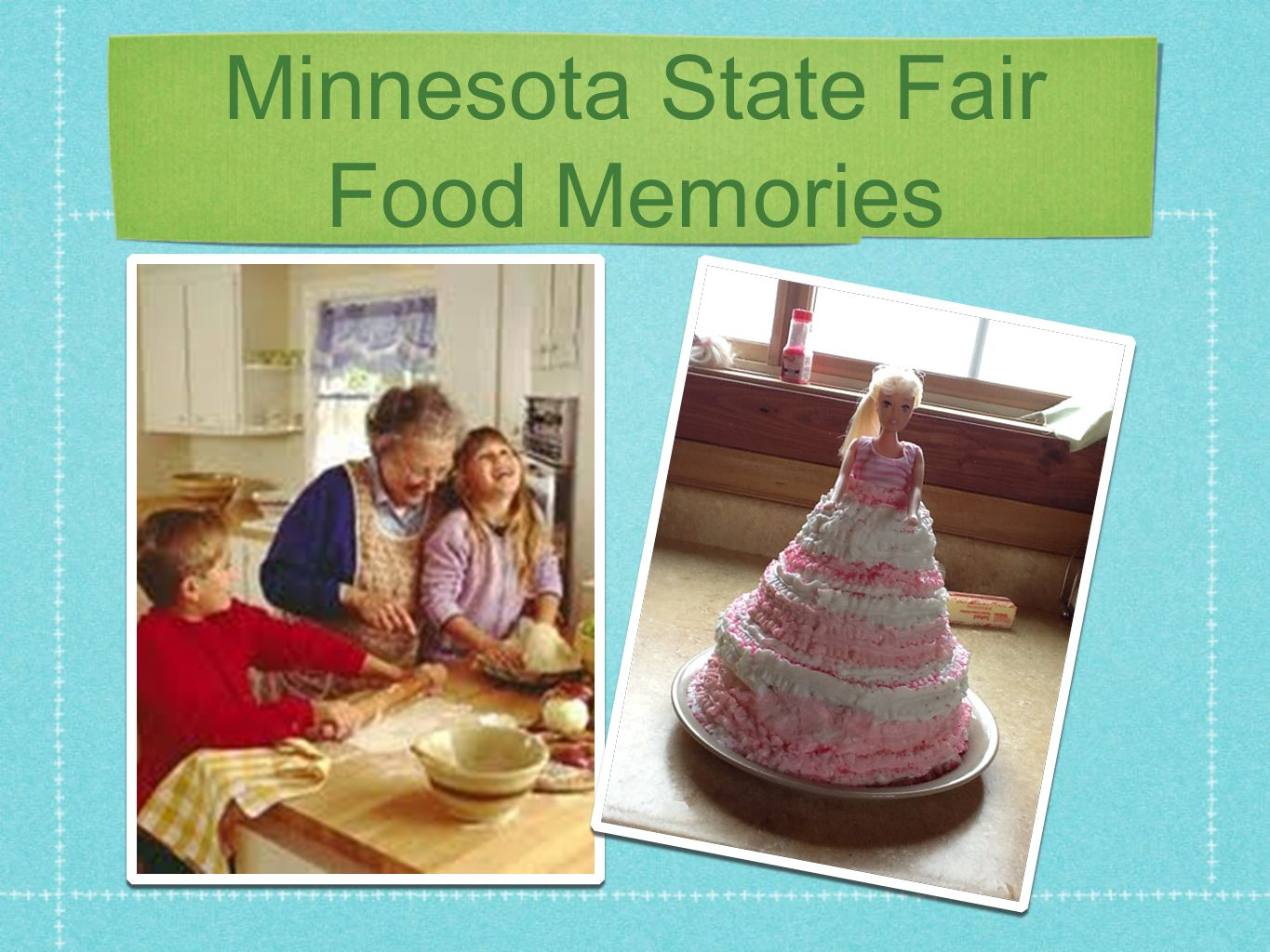 Minnesota State Fair Food Memories