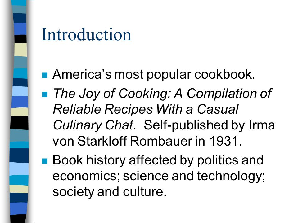 Introduction n Americas most popular cookbook.
