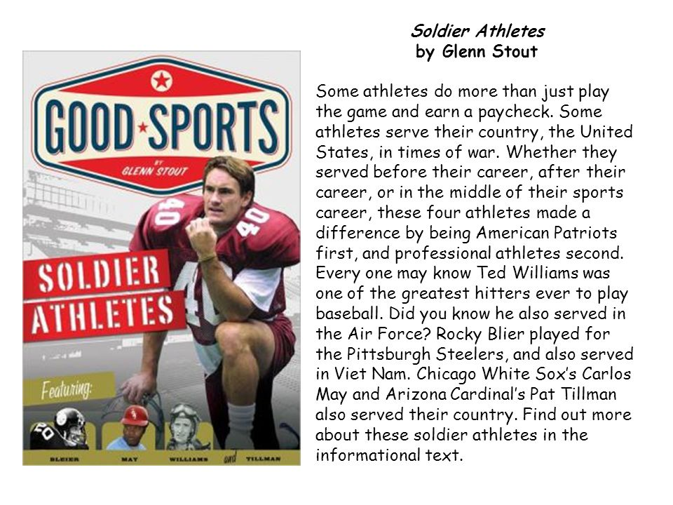 Soldier Athletes by Glenn Stout Some athletes do more than just play the game and earn a paycheck. Some athletes serve their country, the United State