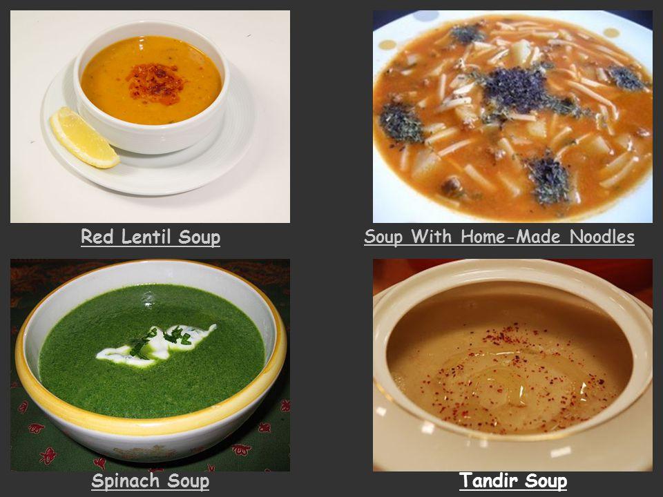 Red Lentil Soup Soup With Home-Made Noodles Spinach SoupTandir Soup