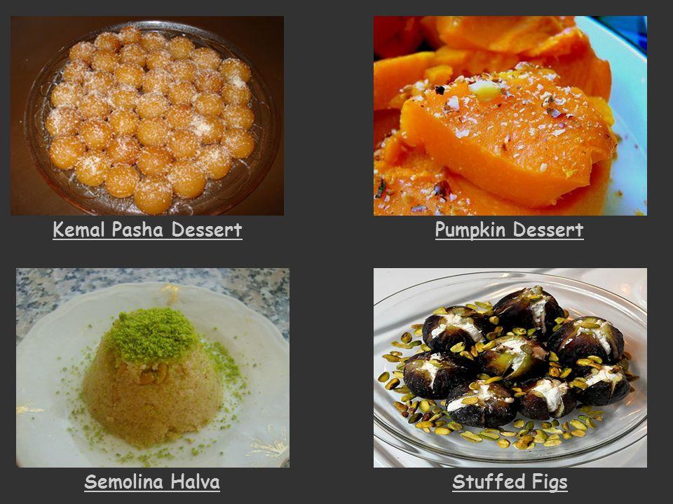 Kemal Pasha DessertPumpkin Dessert Semolina HalvaStuffed Figs