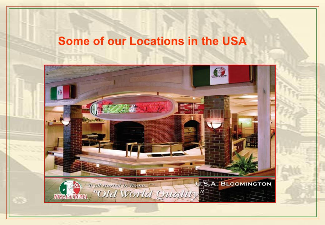 Opening Plans Pizza di Roma is planning to open around 75 Company Owned stores till 2010 Pizza di Roma also will open between 25 and 30 Franchise Stor