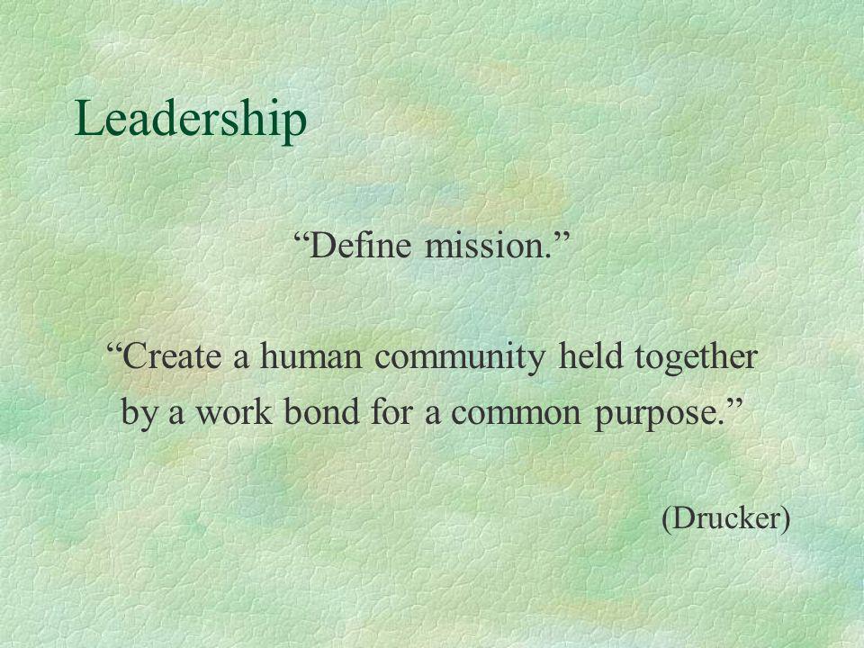 Leadership Define mission.