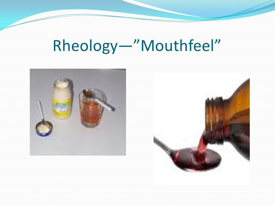 RheologyMouthfeel