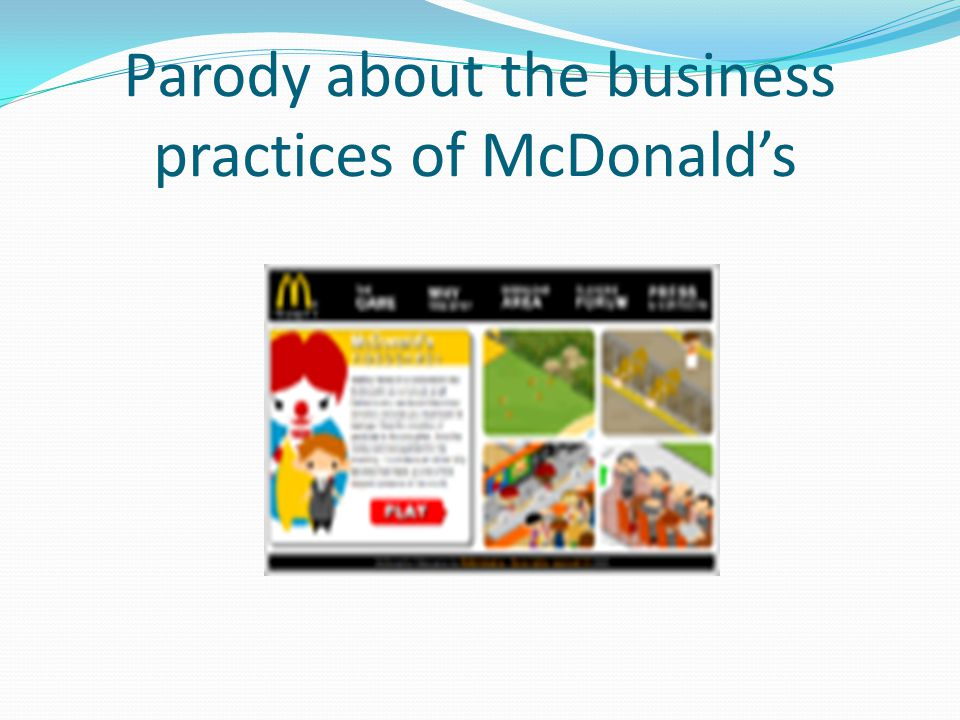 Parody about the business practices of McDonalds
