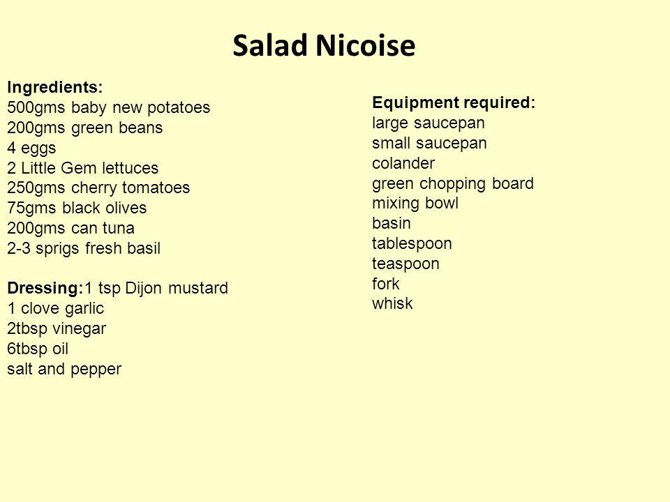 Salad Nicoise Ingredients: 500gms baby new potatoes 200gms green beans 4 eggs 2 Little Gem lettuces 250gms cherry tomatoes 75gms black olives 200gms c