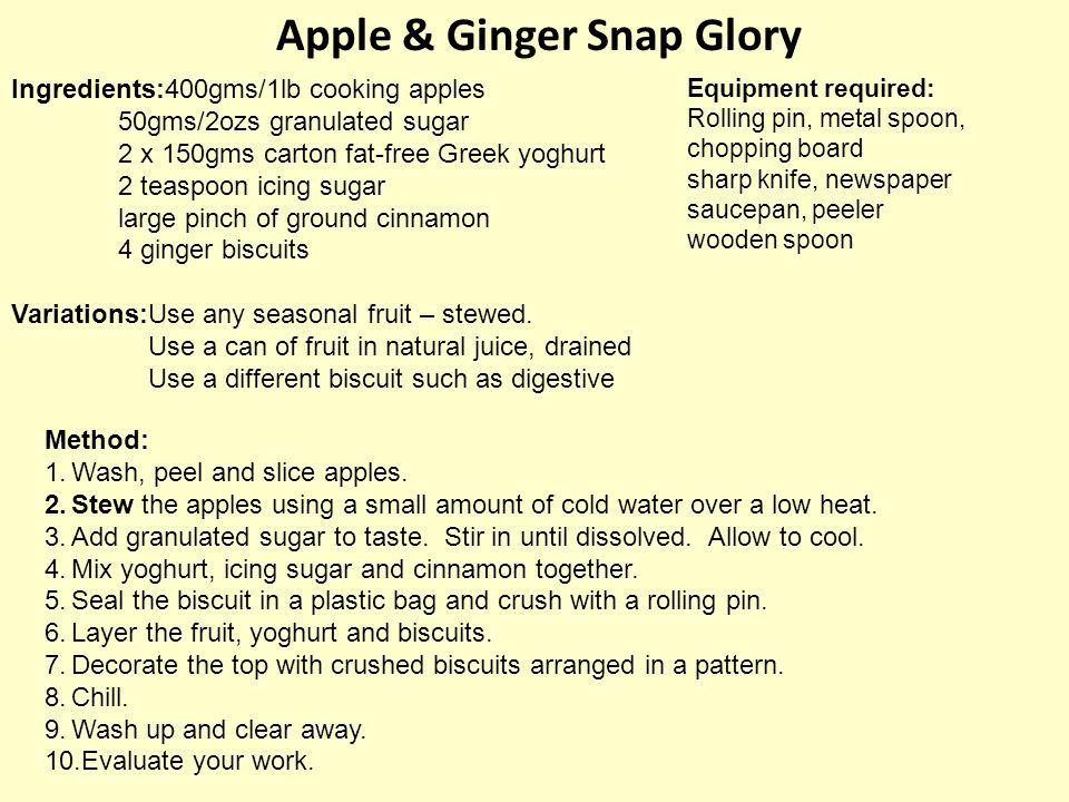 Apple & Ginger Snap Glory Ingredients:400gms/1lb cooking apples 50gms/2ozs granulated sugar 2 x 150gms carton fat-free Greek yoghurt 2 teaspoon icing