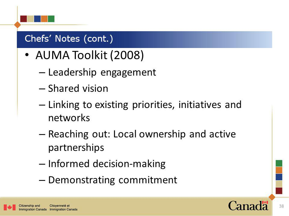 AUMA Toolkit (2008) – Leadership engagement – Shared vision – Linking to existing priorities, initiatives and networks – Reaching out: Local ownership