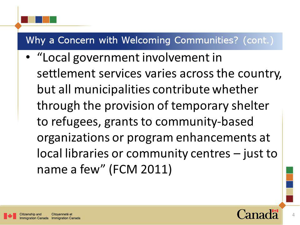 Local government involvement in settlement services varies across the country, but all municipalities contribute whether through the provision of temp