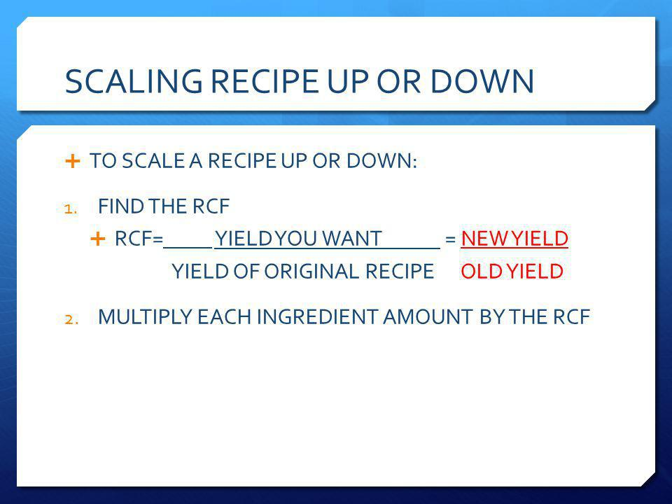 SCALING UP WHITE RICE RECIPE PAGE 150 YIELD 20 SERVINGS - YOU NEED 40 SERVINGS 1.