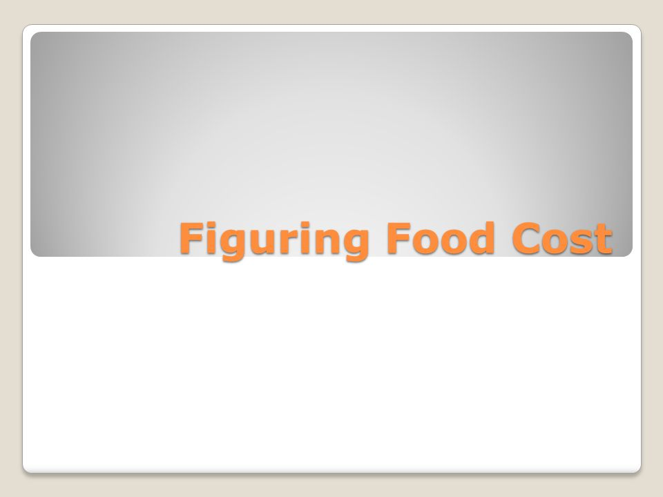 Figuring Food Cost