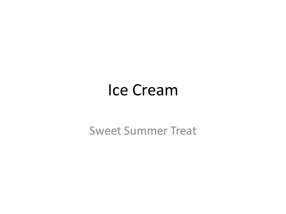 Ice Cream Sweet Summer Treat