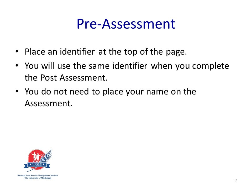 Pre-Assessment Place an identifier at the top of the page.