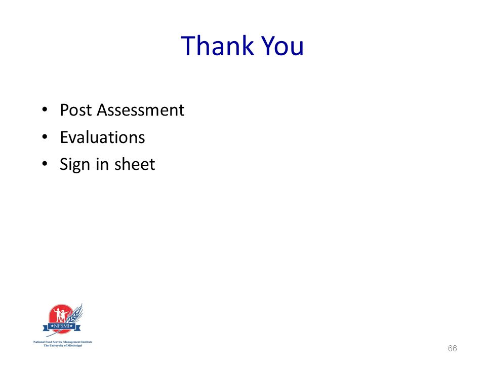 Thank You Post Assessment Evaluations Sign in sheet 66