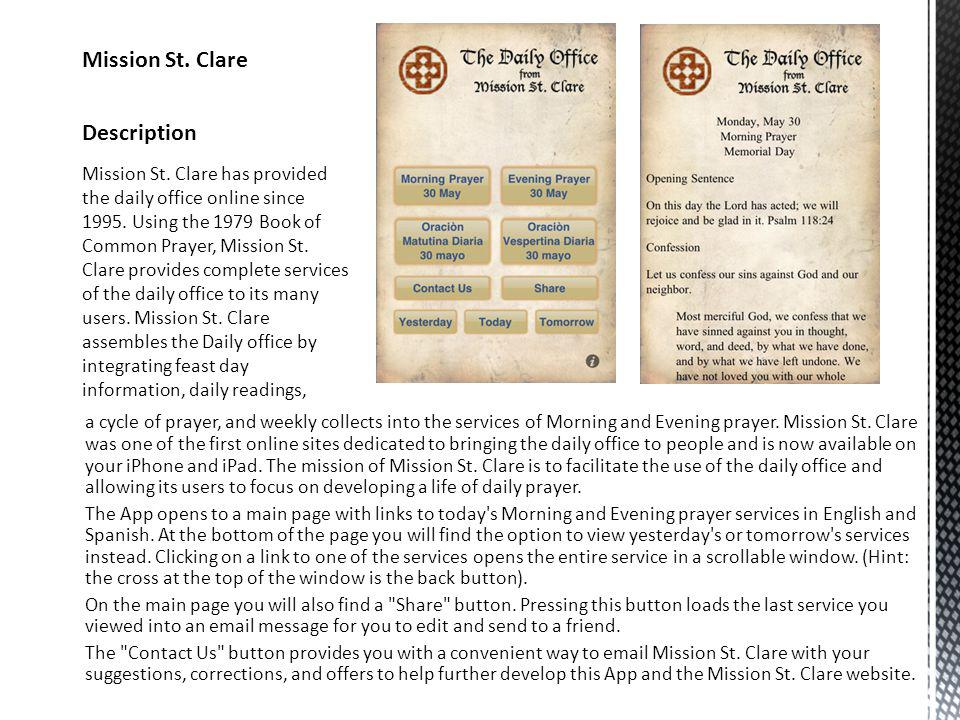a cycle of prayer, and weekly collects into the services of Morning and Evening prayer.