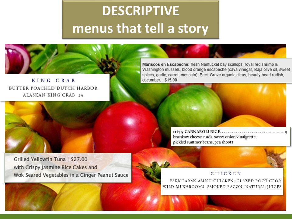 DESCRIPTIVE menus that tell a story DESCRIPTIVE menus that tell a story