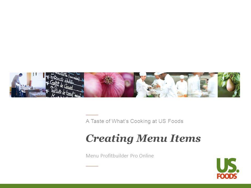 A Taste of Whats Cooking at US Foods Creating Menu Items Menu Profitbuilder Pro Online