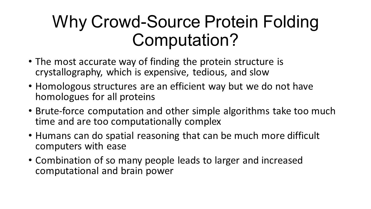 Why Crowd-Source Protein Folding Computation.