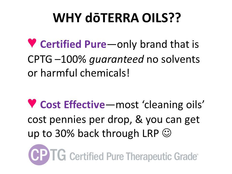WHY dōTERRA OILS?.