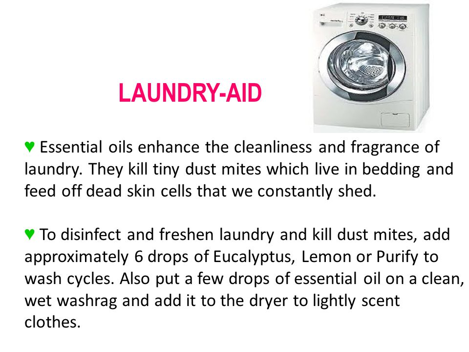 LAUNDRY-AID Essential oils enhance the cleanliness and fragrance of laundry.