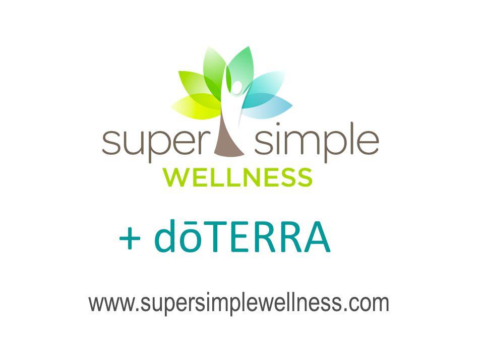 + dōTERRA www.supersimplewellness.com
