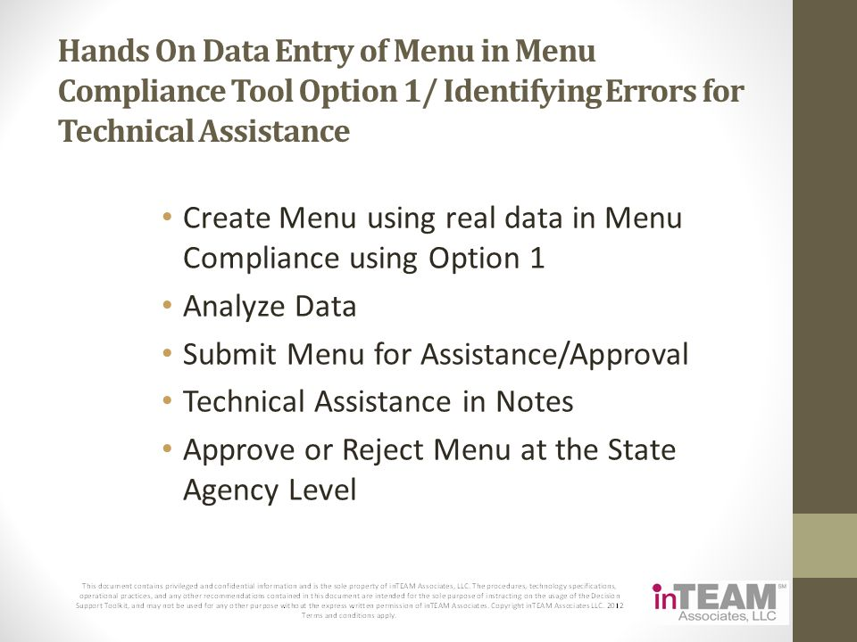 Hands On Data Entry of Menu in Menu Compliance Tool Option 1/ Identifying Errors for Technical Assistance Create Menu using real data in Menu Complian