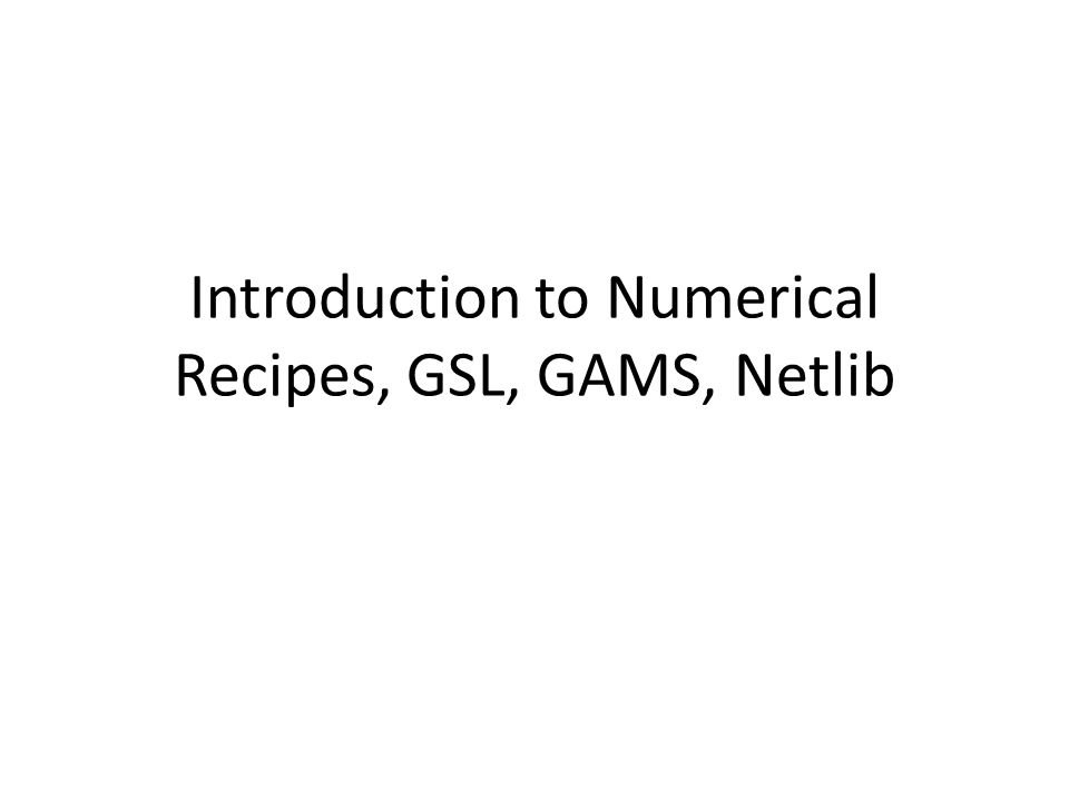 Take home message Buy Numerical Recipes In real life, use Mathematica if you want to explore an algorithm Then go to GSL and/or Num.