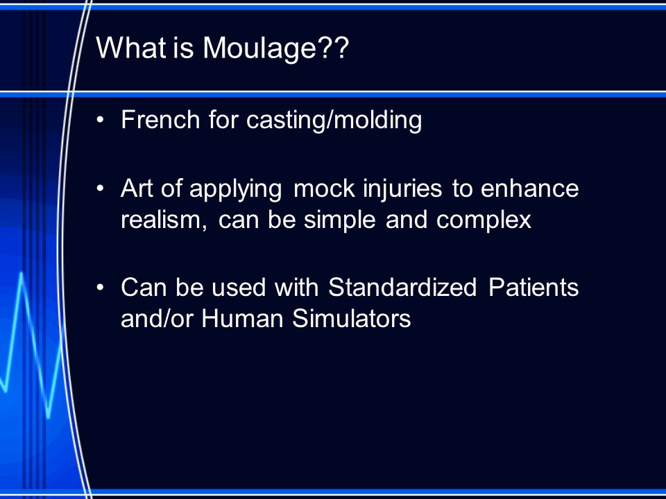What is Moulage?.
