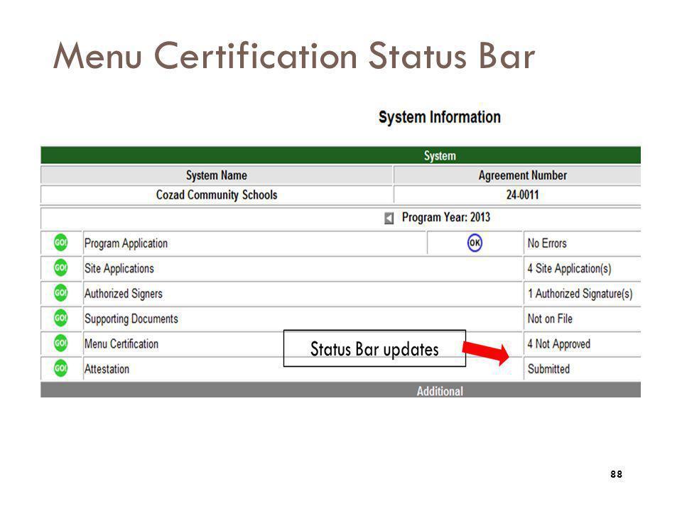 Menu Certification Status Bar 88