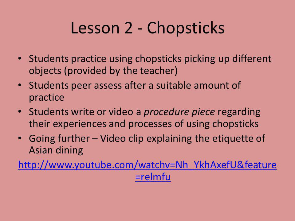 Lesson 3 – Recipe Sequencing Activity Homework task - Students research simple Asian style recipes and bring one recipe to school The teacher brainstorms the different elements and concepts of recipes 1.