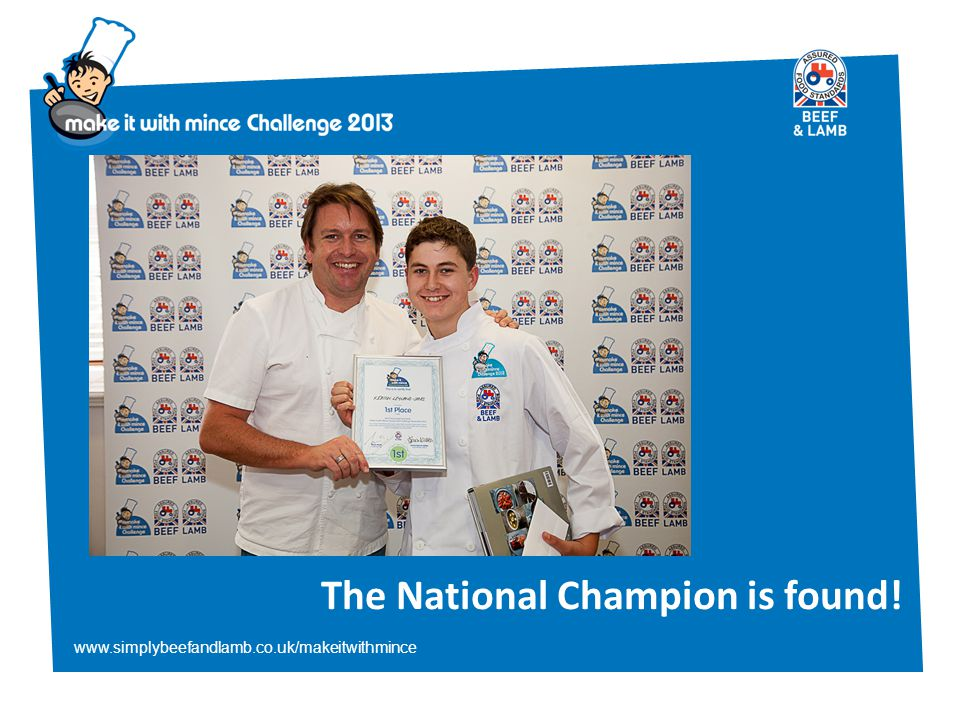 www.simplybeefandlamb.co.uk/makeitwithmince The National Champion is found!