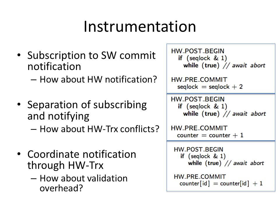 Instrumentation Subscription to SW commit notification – How about HW notification.