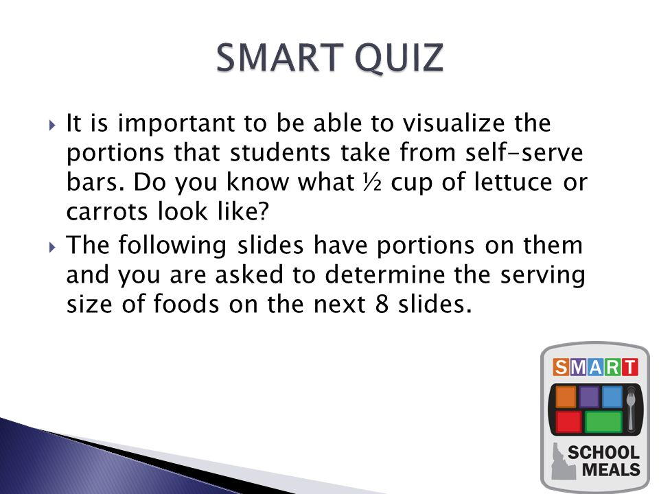 It is important to be able to visualize the portions that students take from self-serve bars.