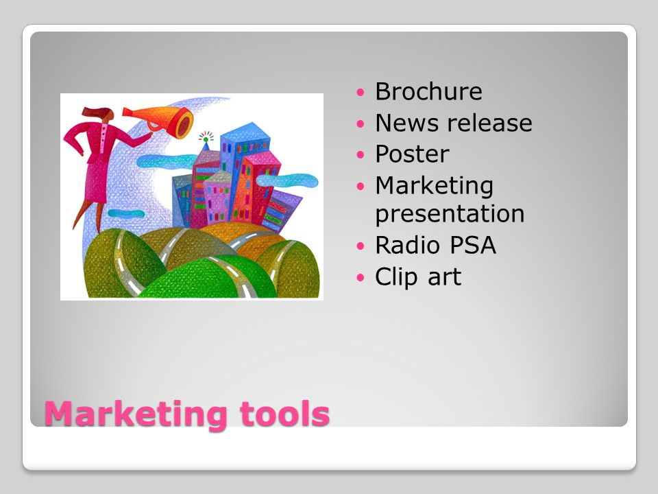 Marketing tools Brochure News release Poster Marketing presentation Radio PSA Clip art