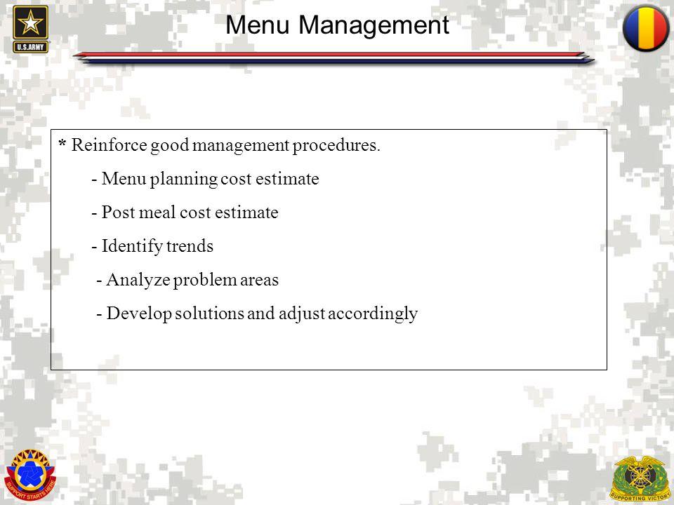3 Menu Management * Reinforce good management procedures.
