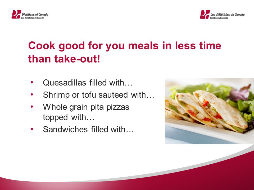 Cook good for you meals in less time than take-out.