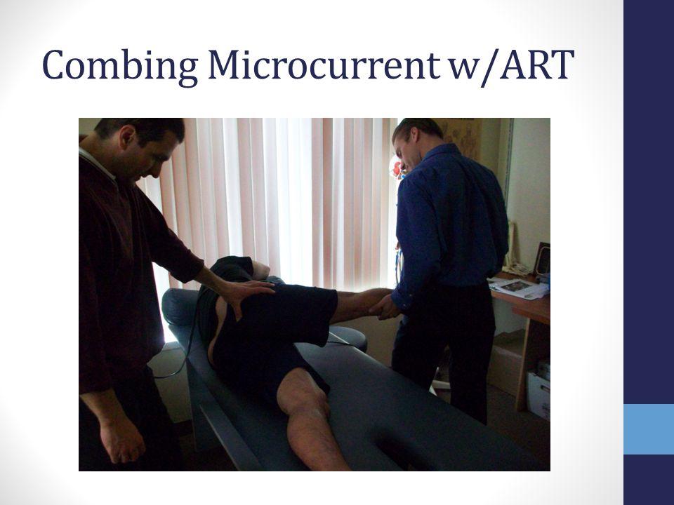 Combing Microcurrent w/ART