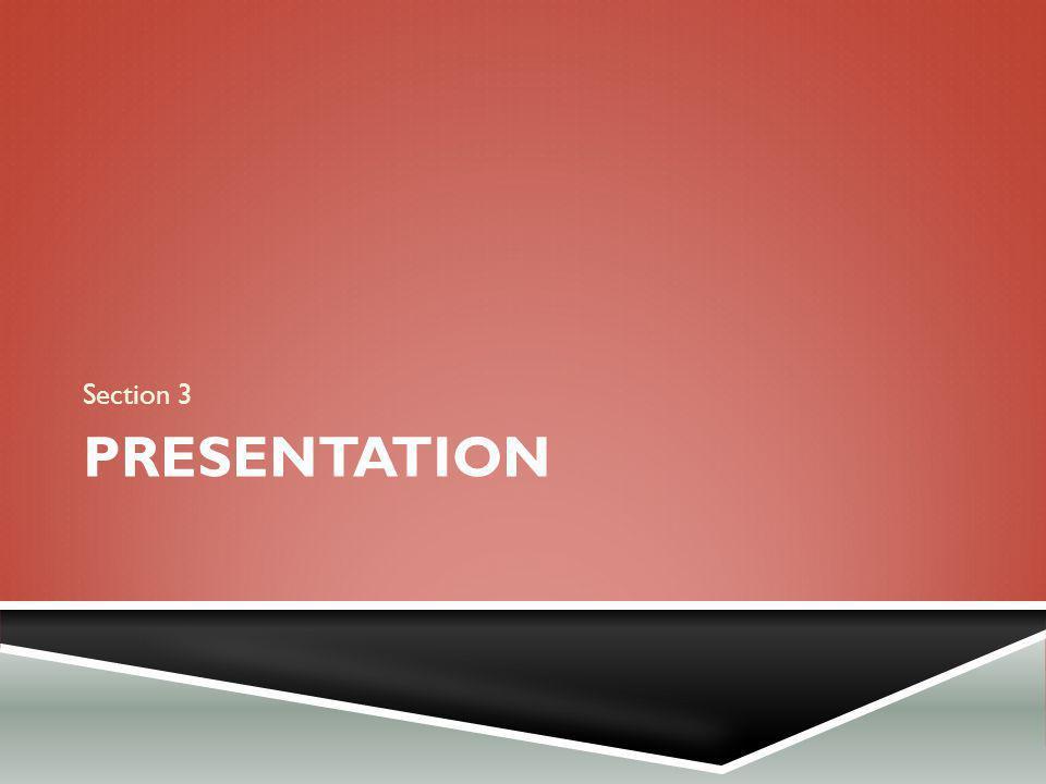 PRESENTATION Section 3