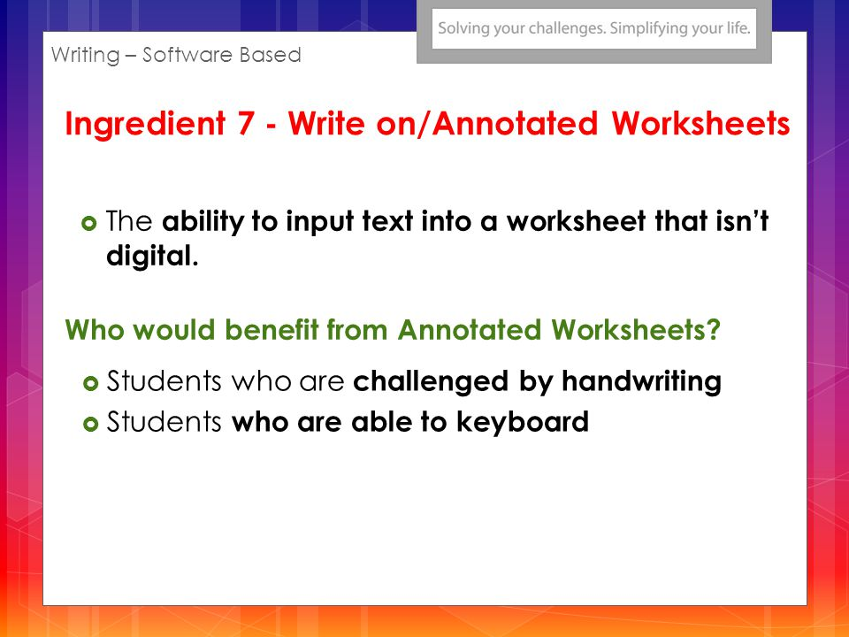 The ability to input text into a worksheet that isnt digital.
