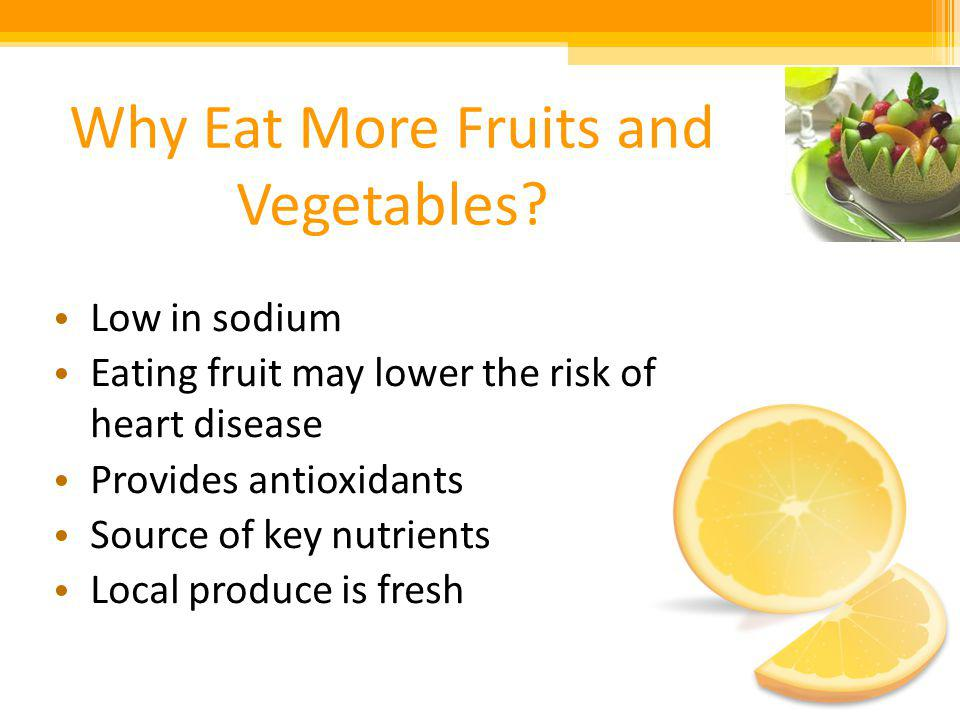 Why Eat More Fruits and Vegetables.