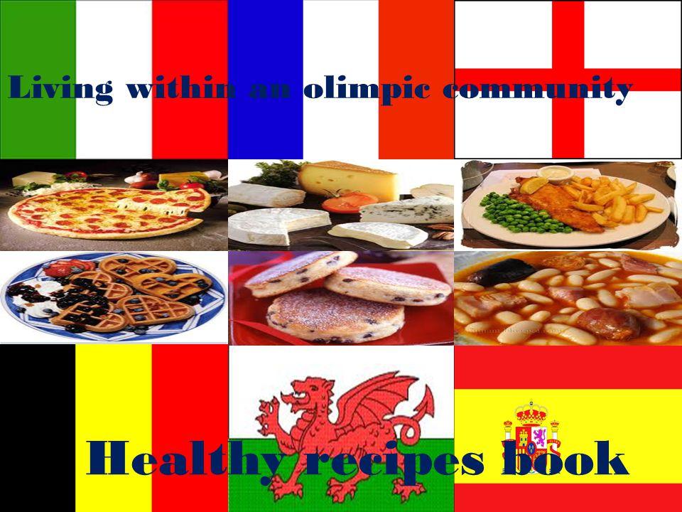 BWYD CYMREIG TRADDODIADOL Living within an olimpic community Healthy recipes book